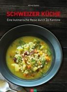Alfred Haefeli - Schweizer Küche