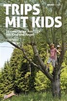 Ursula Kohler - Trips mit Kids