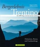 Hüsle, Eugen Hüsler, Eugen E. Hüsler, Kostner, Manfred Kostner - Bergerlebnis Trentino