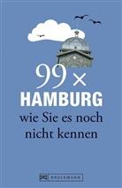 Lend, Christin Lendt, Christine Lendt, Rensing, Annett Rensing - 99 x Hamburg wie Sie es noch nicht kennen