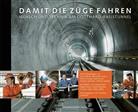 Transte Gotthard, Transtec Gotthard - Damit die Züge fahren können