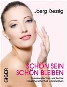 Joerg Kressig, Joerg Kressig - Schön sein - Schön bleiben