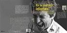 Joaquim Brugué Torruella - És la política, idiotes!