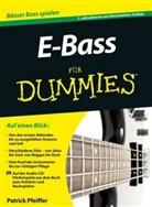 Patrick Pfeiffer - E-Bass für Dummies, m. Audio-CD
