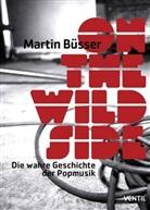 Martin Büsser - On the Wild Side