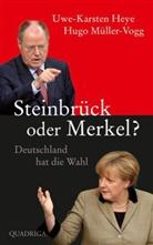 Manfred Bissinger, Hey, Uwe-Karsten Heye, Uwe-Karsten Heyne, Müller-Vogg, Hug Müller-Vogg... - Steinbrück oder Merkel?