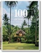 Margi J Mayer, Margit J. Mayer - 100 getaways rund um die Welt = 100 getaways around the World = 100 getaways autour du monde