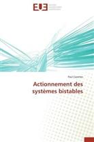 Paul Cazottes, Cazottes-p - Actionnement des systemes bistables