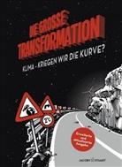 Jörg Hartmann, Haman, A. Hamann, Alexandra Hamann, Leinfelder, R Leinfelder... - Die große Transformation