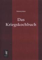 Anonym, Anonymus - Das Kriegskochbuch