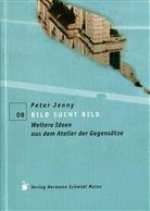 Peter Jenny, Jenny Peter - Bild sucht Bild