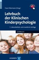 Fran Petermann, Franz Petermann - Lehrbuch der Klinischen Kinderpsychologie