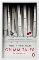 Jacob Grimm, Wilhelm Grimm, Philip Pullman, Pullman Philip - Grimm Tales