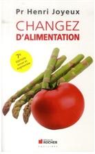 Henri Joyeux - Changez d'alimentation