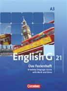 Jörg Rademacher, Jennifer Seidl, Angelika Thiele, Christian Bartz, Rademache, Jör Rademacher... - English G 21, Ausgabe A - 3: 7. Schuljahr, Das Ferienheft