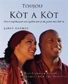 Janet George - Toujou Kòt a Kòt