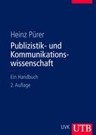 Heinz Pürer, Heinz (Prof.Dr.) Pürer - Publizistik- und Kommunikationswissenschaft