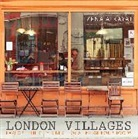 Zena Alkayat, Kim Lightbody, Jenny Seddon, Kim Lightbody, Kim Lightbody, Jenny Seddon - London Villages