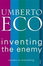 Umberto Eco - Inventing the Enemy