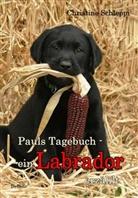 Christine Schleppi - Pauls Tagebuch - ein Labrador erzählt