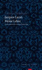 Jacques Lacan - Meine Lehre