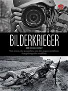 Michael Kamber, Takis Würger, Fre Grimm - Bilderkrieger