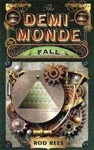 Rod Rees - The Demi Monde: Fall