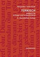 Ersen-Rasch, Margarete I Ersen-Rasch, Margarete I. Ersen-Rasch - Türkisch, Lehrbuch für Anfänger und Fortgeschrittene, m. 2 Audio-CDs