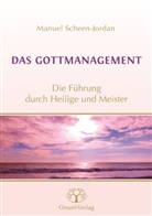 Manuel Scheen-Jordan - Das Gottmanagement