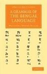 Nathaniel Brassey Halhed - Grammar of the Bengal Language