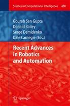 Donal Bailey, Donald Bailey, Dale Carnegie, Serge Demidenko, Serge Demidenko et al, Gourab Sen Gupta - Recent Advances in Robotics and Automation