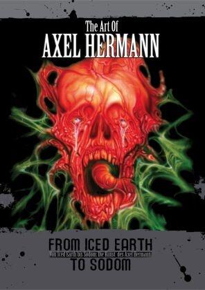 Axel Hermann - The Art of Axel Hermann - Von Iced Earth bis Sodom. Die Kunst des Axel Hermann