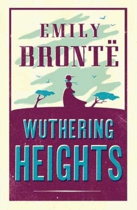 Emily Bronte, Emily Brontë - Wuthering Heights