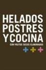 La Morella Nuts - Helados, postres y cocina : con frutos secos elaborados