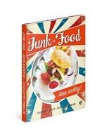 Liselotte Forslin, Ulrika Ekblom - Junk Food - Aber richtig!