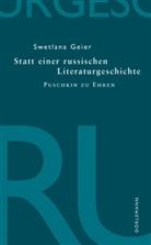 Swetlan Geier, Swetlana Geier - Statt einer russischen Literaturgeschichte