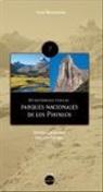 Didier Castagnet, Gérard Névery - 80 recorridos por los Parques Nacionales de los Pirineos