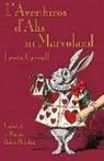 Lewis Carroll, John Tenniel - L'Aventurs d'Alis in Marvoland