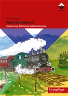 Maria Metzger - Fantasiereisen. Bd.2