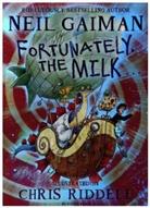 Neil Gaiman, Chris Riddell, Chris Riddel, Chris Riddell - Fortunately the Milk