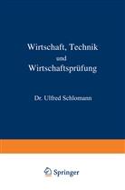 Alfred Schlomann, L. Langstein, C. von Noorden, C. von Pirquet, A. Schittenhelm, von Noorden... - Wirtschaft Technik und Wirtschaftsprüfung