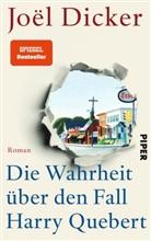 Joel Dicker, Joël Dicker - Die Wahrheit über den Fall Harry Quebert
