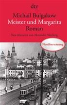 Michail Bulgakow - Meister und Margarita