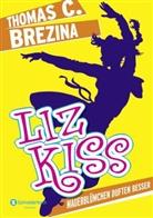 Thomas Brezina, Thomas C Brezina, Thomas C. Brezina, Naomi Fearn - Liz Kiss - Mauerblümchen duften besser
