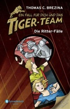 Thomas Brezina, Thomas C Brezina, Thomas C. Brezina, Naomi Fearn, Caroline Kintzel - Ein Fall für dich und das Tiger-Team - Die Ritter-Fälle