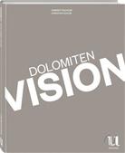 Gufler, Christian Gufler, Taschle, Herber Taschler, Herbert Taschler - Trends & Lifestyle Dolomiten Vision