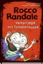 Alan Macdonald, David Roberts - Rocco Randale 10 - Vampirjagd mit Tomatensuppe
