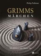 Grim, Grimm, Pullma, Philip Pullman, Shaun Tan - Grimms Märchen
