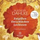Rüdiger Dahlke, Rüdiger Dahlke - Entgiften... Entschlacken... Loslassen, 1 Audio-CD (Hörbuch)