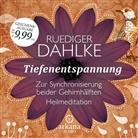 Rüdiger Dahlke, Rüdiger Dahlke - Tiefenentspannung zur Synchronisierung beider Gehirnhälften, 1 Audio-CD (Hörbuch)